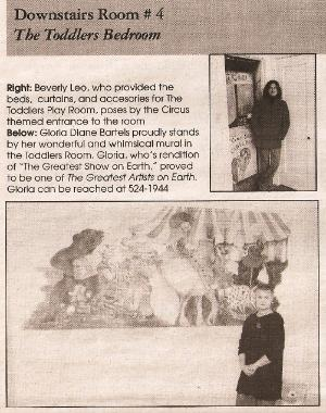 I helped paint the Circus Room with Gloria Diane Bartels.